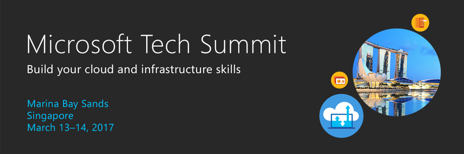Microsoft Tech Summit Singapore – 13 and 14th March 2017